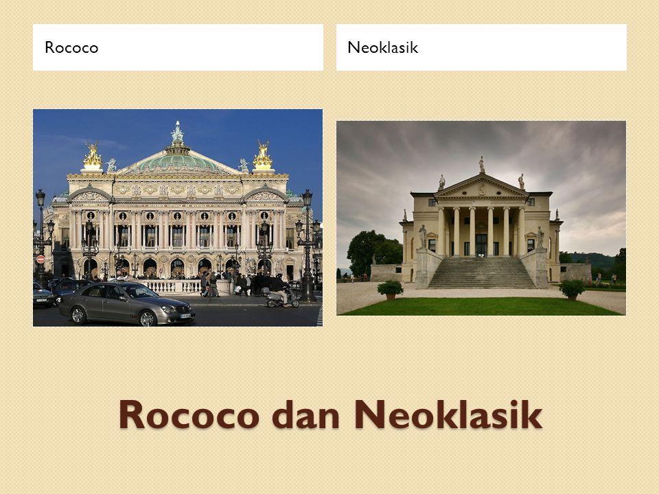 Rococo dan Neoklasik RococoNeoklasik