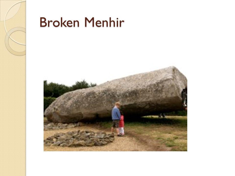 Broken Menhir