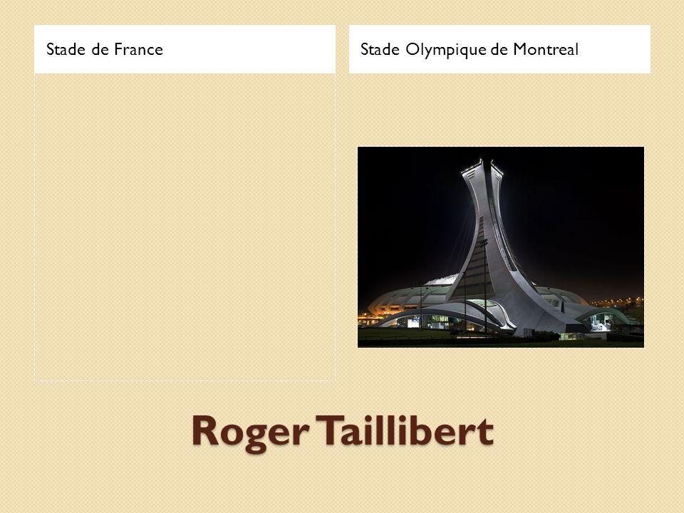 Stade de FranceStade Olympique de Montreal