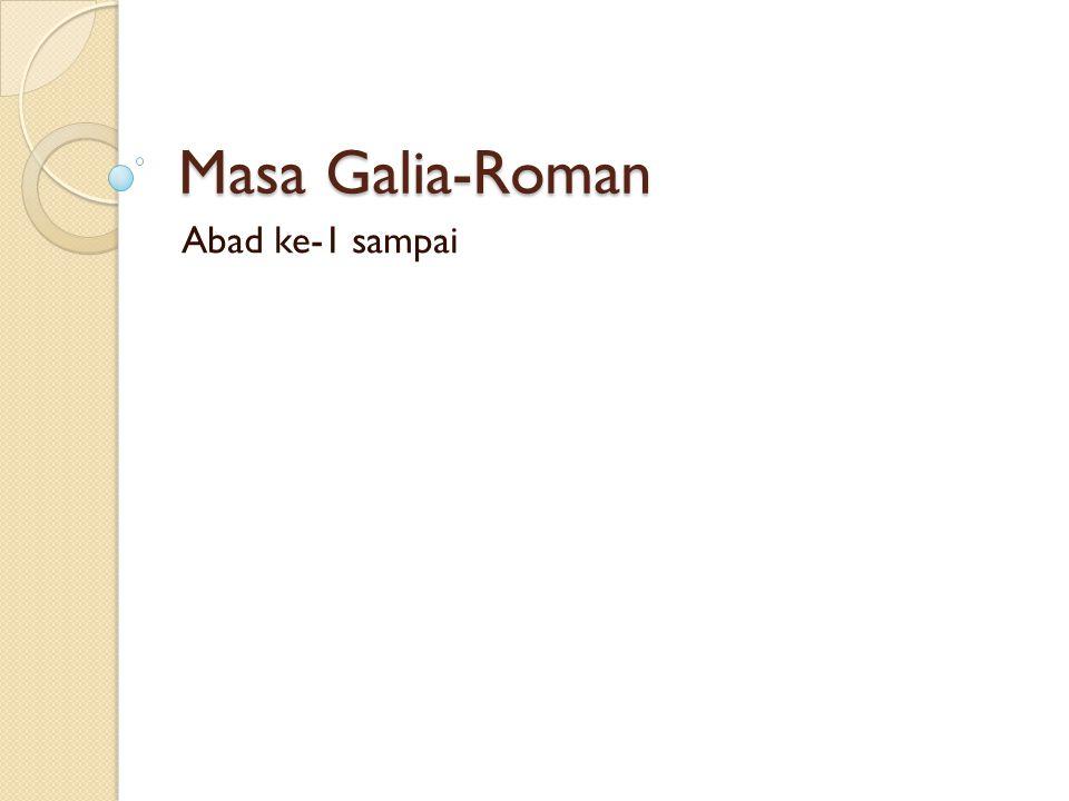 Masa Galia-Roman Abad ke-1 sampai