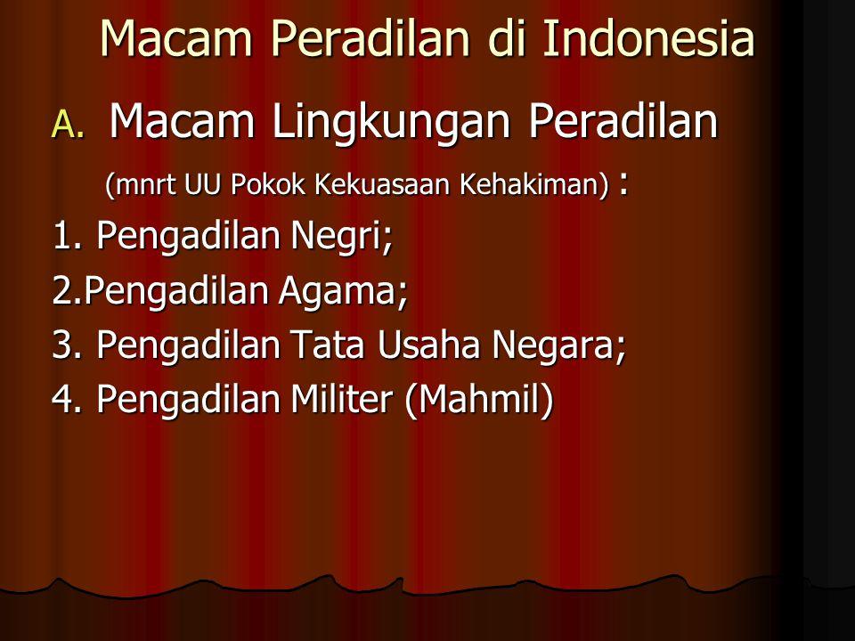 Macam Peradilan di Indonesia A.