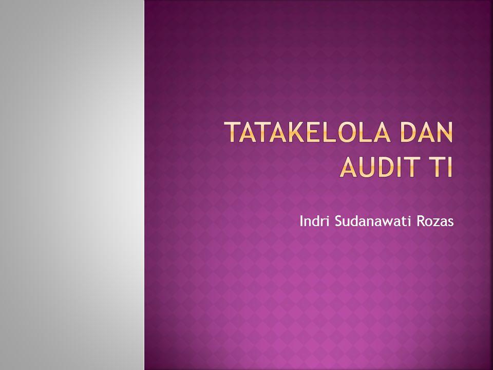  System Audit  Audit terhadap sistem terdokumentasi untuk memastikan sudah memenuhi standar nasional atau internasional  Compliance Audit  Untuk menguji efektifitas implementasi dari kebijakan, prosedur, kontrol dan unsur hukum yang lain  Product / Service Audit  Untuk menguji suatu produk atau layanan telah sesuai seperti spesifikasi yang telah ditentukan dan cocok digunakan