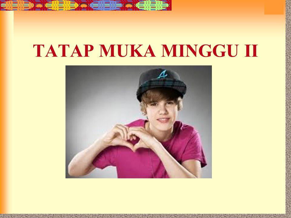 7-20 TATAP MUKA MINGGU II