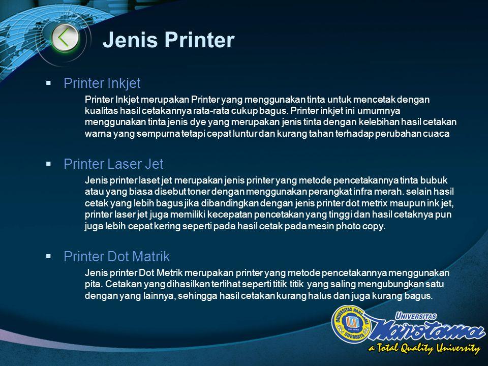 LOGO Jenis Printer  Printer Inkjet Printer Inkjet merupakan Printer yang menggunakan tinta untuk mencetak dengan kualitas hasil cetakannya rata-rata cukup bagus.