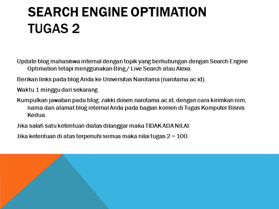 SEARCH ENGINE OPTIMATION TUGAS 2 Update blog mahasiswa internal dengan topik yang berhubungan dengan Search Engine Optimation tetapi menggunakan Bing