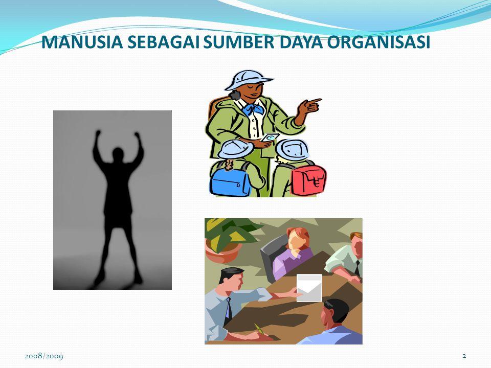 Tujuan Personal Membantu para karyawan mencapai tujuan-tujuan pribadi mereka sejauh tujuan-tujuan mendorong kontribusi individual bagi organisasi.