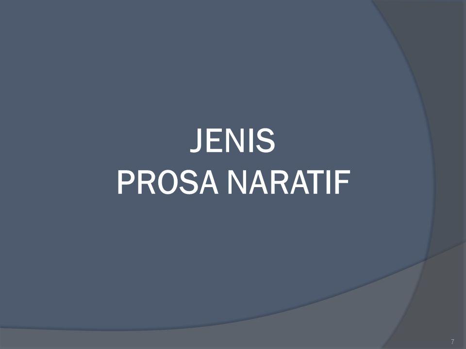 JENIS PROSA NARATIF 7