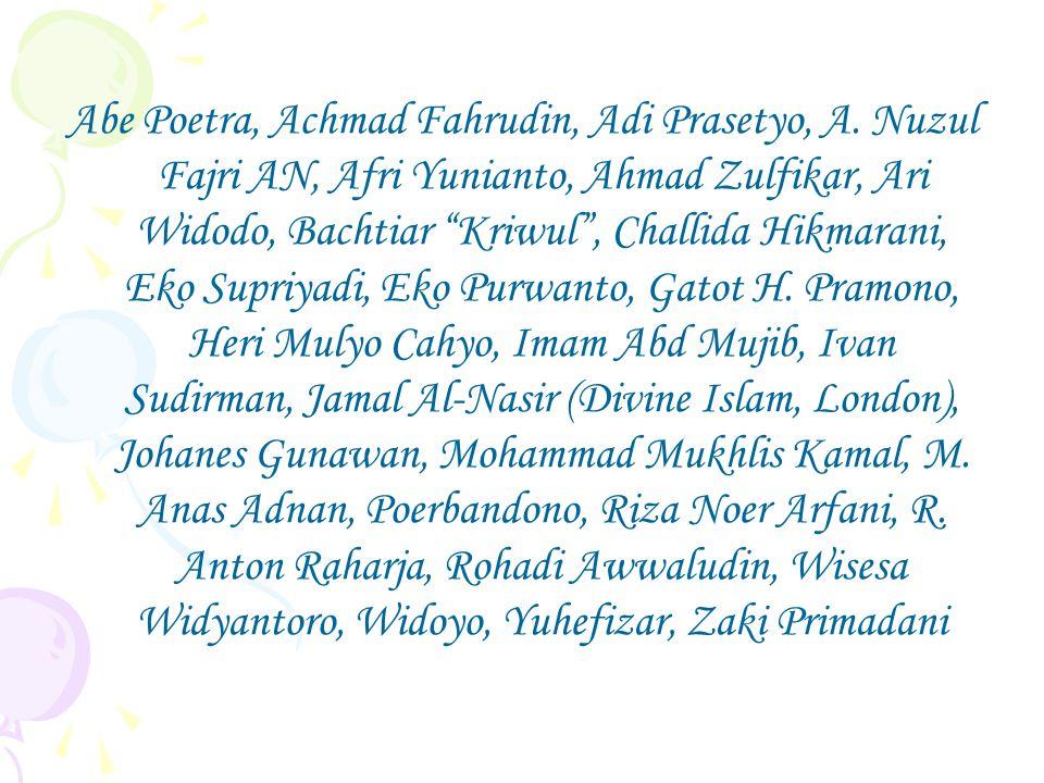 Abe Poetra, Achmad Fahrudin, Adi Prasetyo, A.