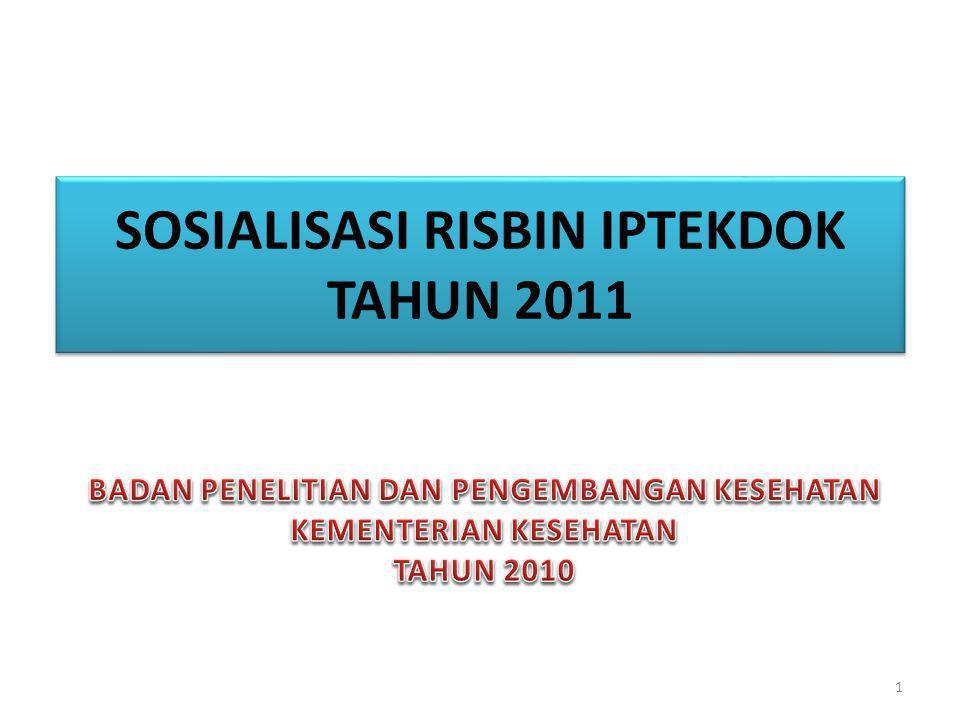 SOSIALISASI RISBIN IPTEKDOK TAHUN 2011 1