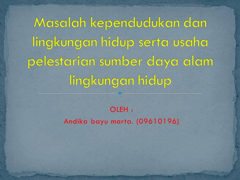Masalah kependudukan di Indonesia adalah jumlah penduduk yang besar dan distribusi yang tidak merata.
