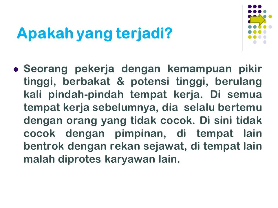 Pendekatan dalam Competency-based Interviw S What was the SITUATION in which you were involved.
