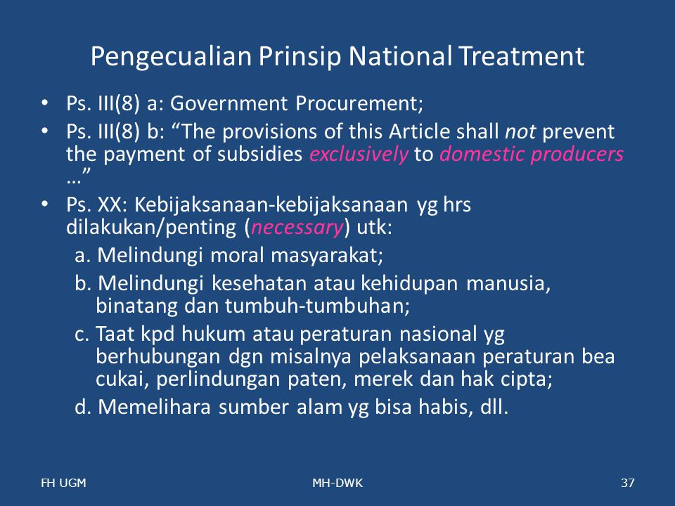 Pengecualian Prinsip National Treatment Ps.III(8) a: Government Procurement; Ps.