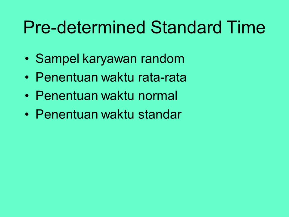 Penentuan priotitas pekerjaan Aturan umum –First come, first served (FCFS) –Shortest processing time (SPT) –Earliest due date (EDD) –Longest processing time (LPT) Sequencing