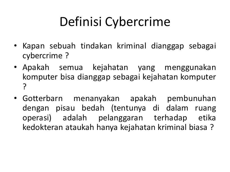 Membedakan Cybercrime dan Cyber- Related Crime Banyak kejahatan yang menggunakan teknologi komputer tidak bisa disebut cybercrime Pedophilia, stalking, dan pornografi bisa disebarkan dengan atau tanpa menggunakan cybertechnology Sehingga hal-hal di atas tidak bisa disebut cybercrime Hal-hal diatas biasanya disebut cyber-related crime