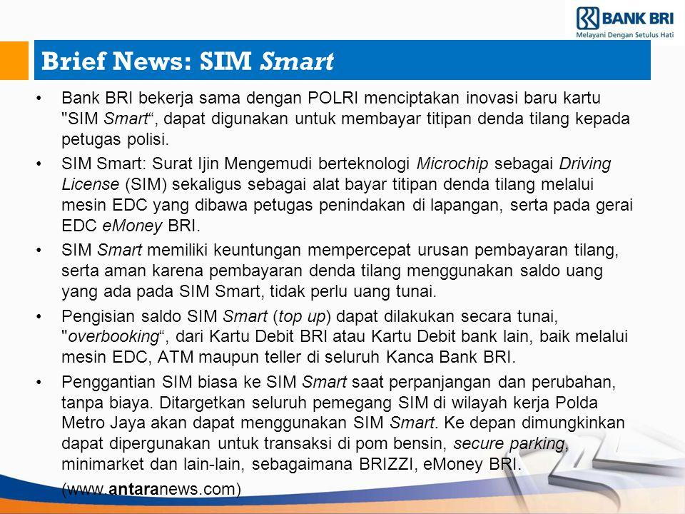 Brief News: SIM Smart Bank BRI bekerja sama dengan POLRI menciptakan inovasi baru kartu