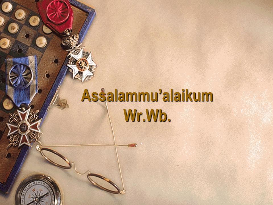 Assalammu'alaikum Wr.Wb.