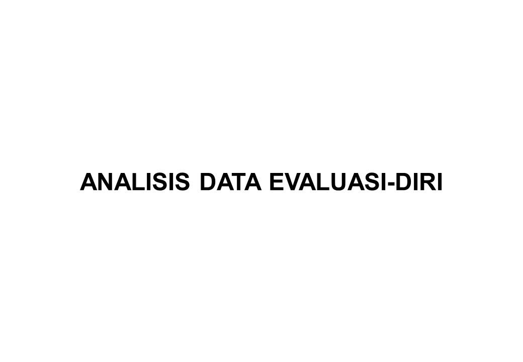 ANALISIS DATA EVALUASI-DIRI