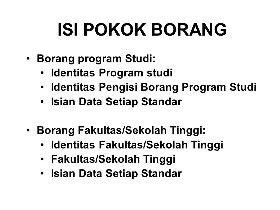 BAN-PT NATIONAL ACCREDITATION AGENCY FOR HIGHER EDUCATION BAN-PT NATIONAL ACCREDITATION AGENCY FOR HIGHER EDUCATION ISI POKOK BORANG Borang program St