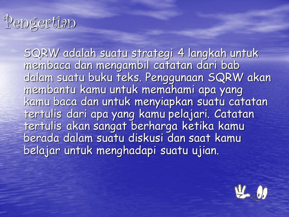 Langkah-langkah SQWR: 1.