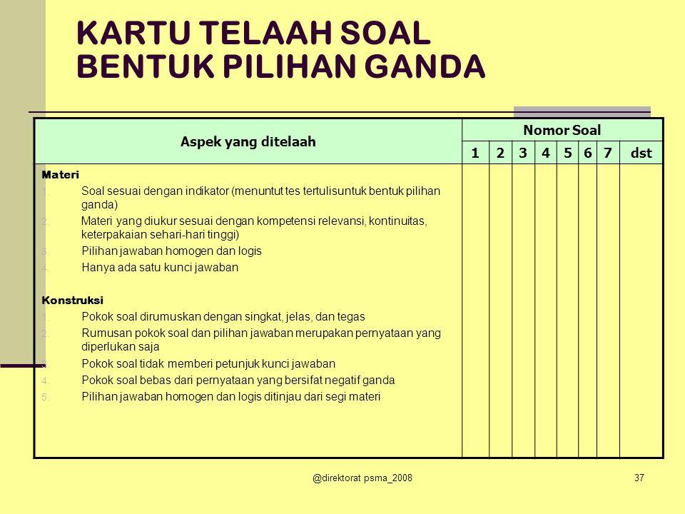 @direktorat psma_200836 Analisis kualitatif adalah analisis/ penelaahan butir soal (tes tertulis, perbuatan, sikap) sebelum soal tersebut digunakan/diujikan.