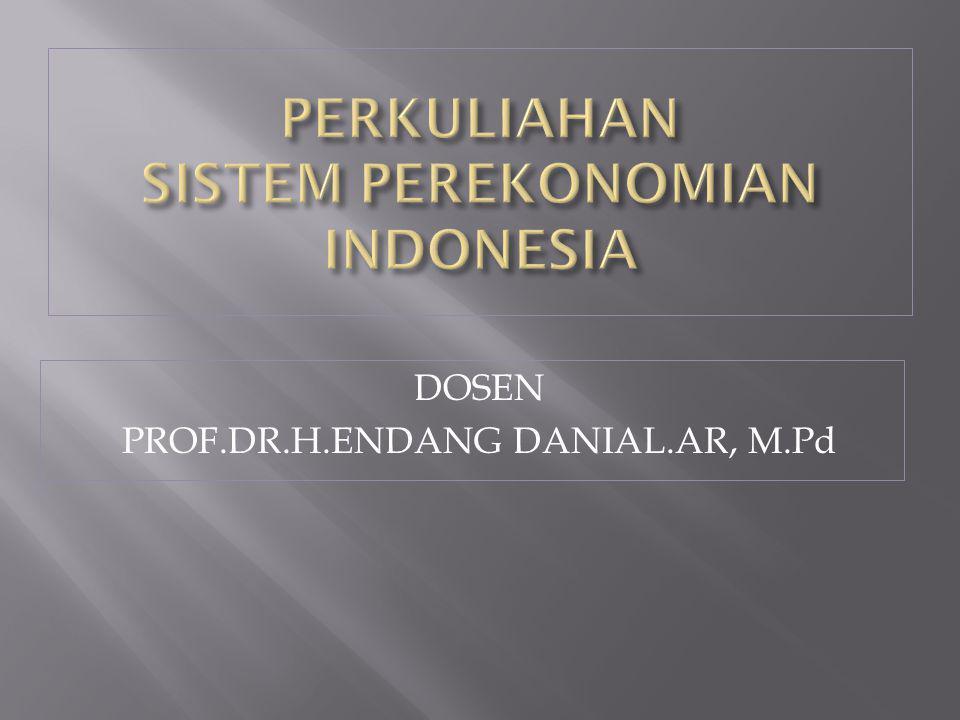 1.PENGANTAR : a. Batasan Ilmu Ekonomi b. Perluasan Ilmu Ekonomi c.