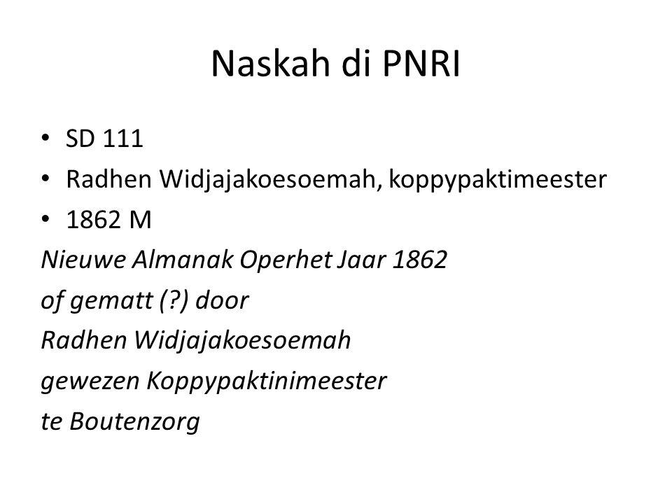 Naskah di PNRI SD 111 Radhen Widjajakoesoemah, koppypaktimeester 1862 M Nieuwe Almanak Operhet Jaar 1862 of gematt (?) door Radhen Widjajakoesoemah ge