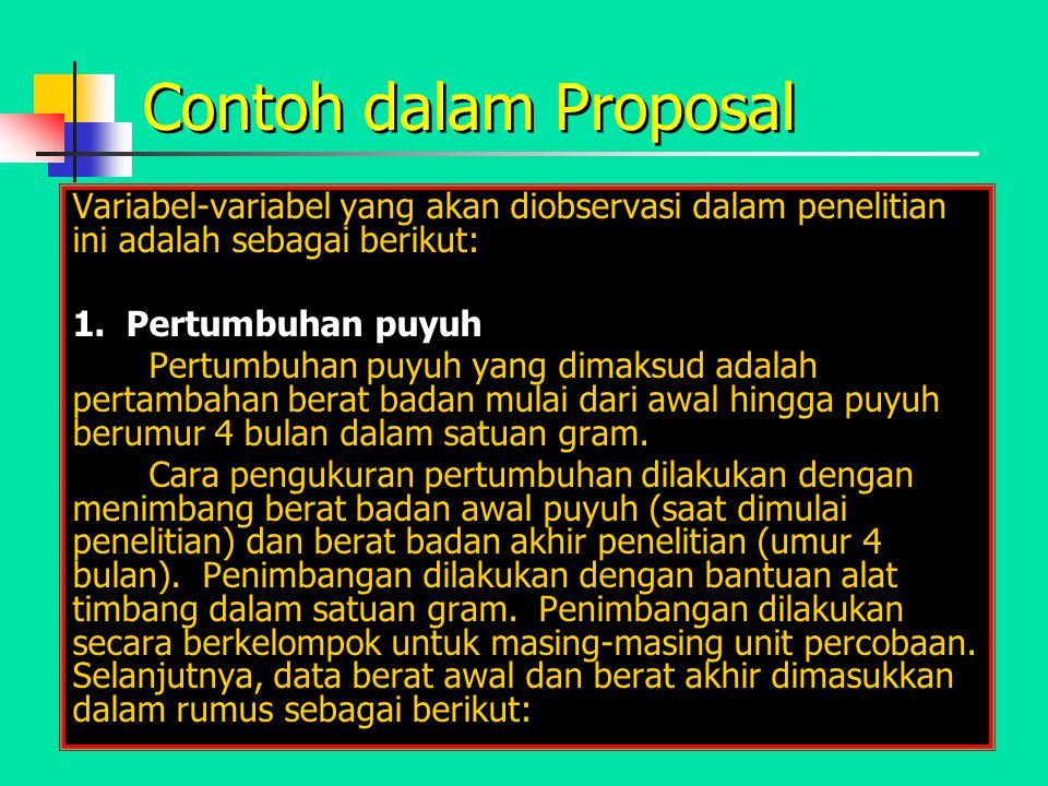 Contoh dalam Proposal Variabel-variabel yang akan diobservasi dalam penelitian ini adalah sebagai berikut: 1.