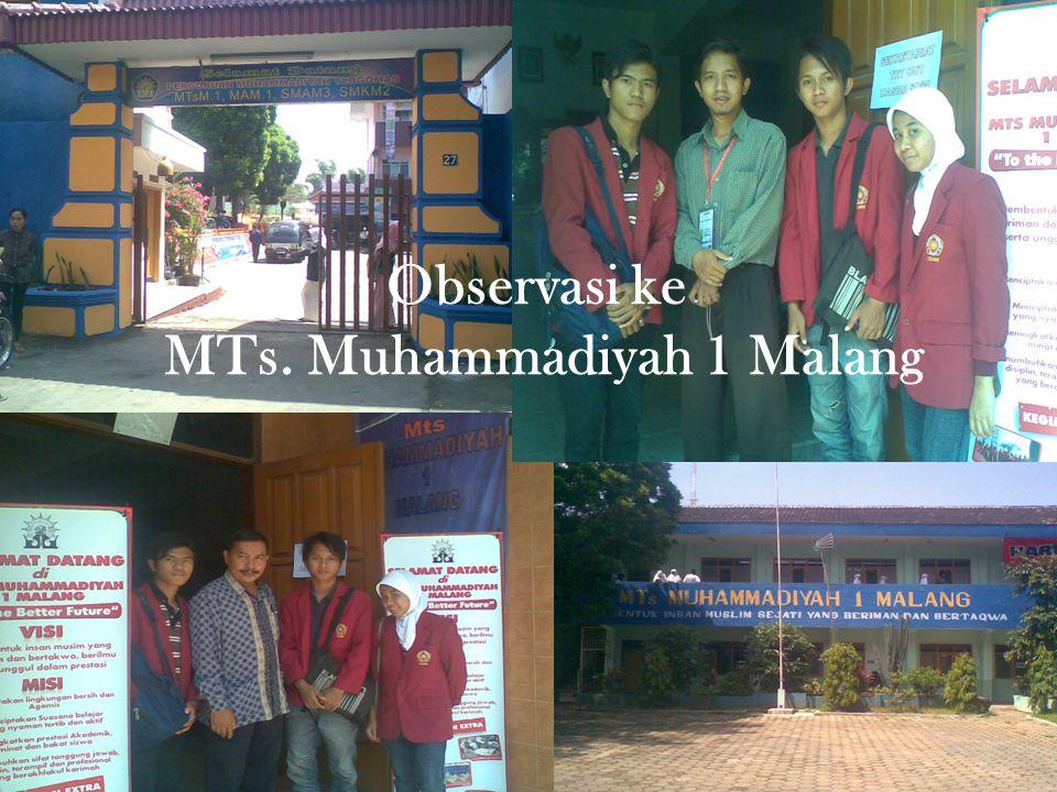 Observasi ke MTs. Muhammadiyah 1 Malang
