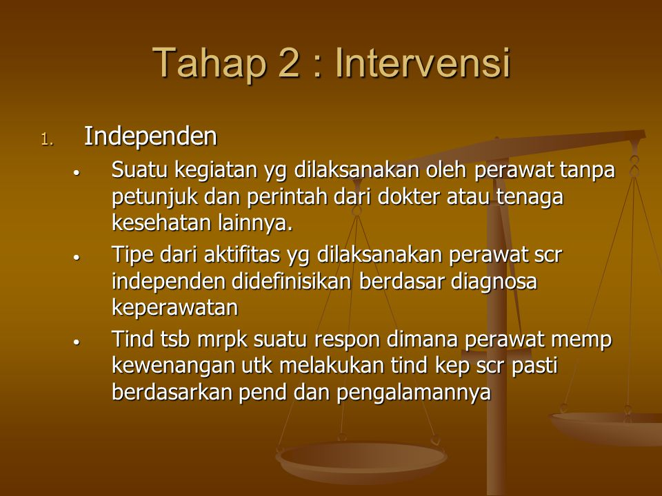 Tahap 2 : Intervensi 1.