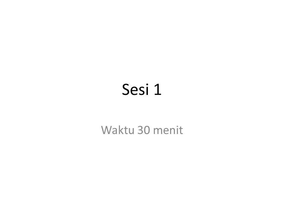 Sesi 1 Waktu 30 menit