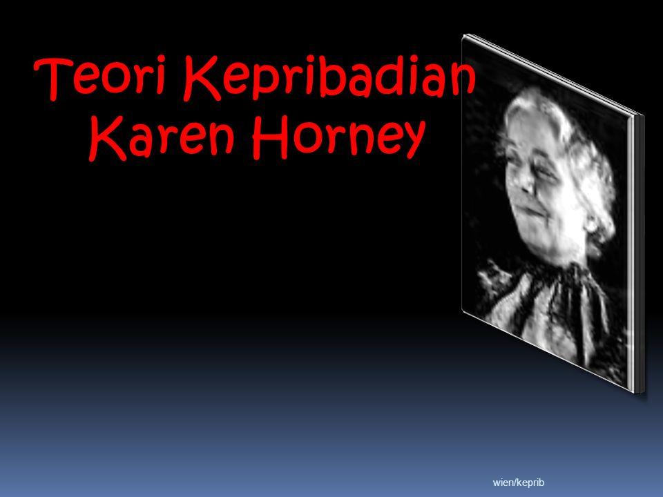 Karen Horney Latar belakang: Karen lahir pada 16 September 1885 di Jerman Karen lahir pada 16 September 1885, di Jerman Basic pendidikan: kedokteran Tahun 1920 bergabung dengan the Institute for Psychoanalysis in Berlin Ia merasa tidak puas dengan pendekatan ortodoks psikoanalisa, lalu mendirikan The Association for the Advancement of Psychoanalisis.