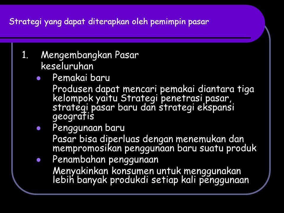 Strategi yang dapat diterapkan oleh pemimpin pasar 2.