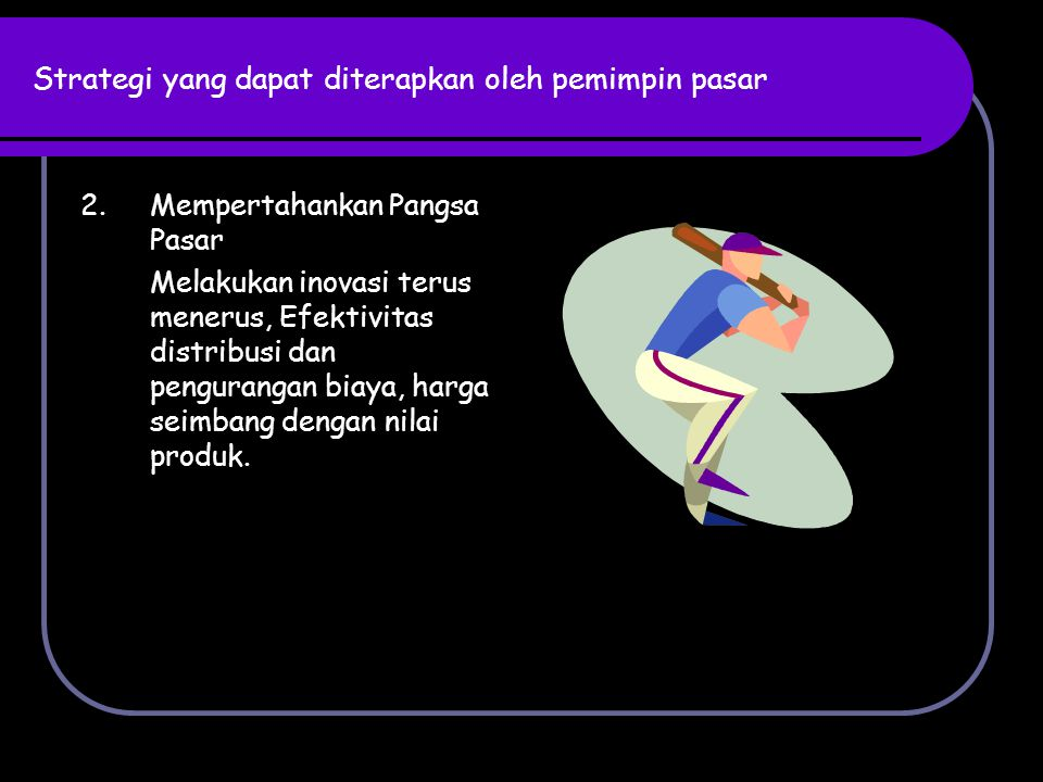 Enam strategi pertahanan yang dapat digunakan 1.