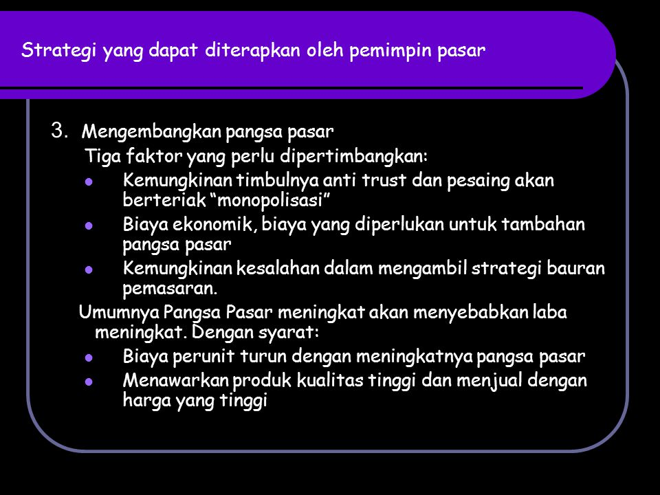 STRATEGI PENANTANG PASAR (MARKET CHALLENGER) 1.