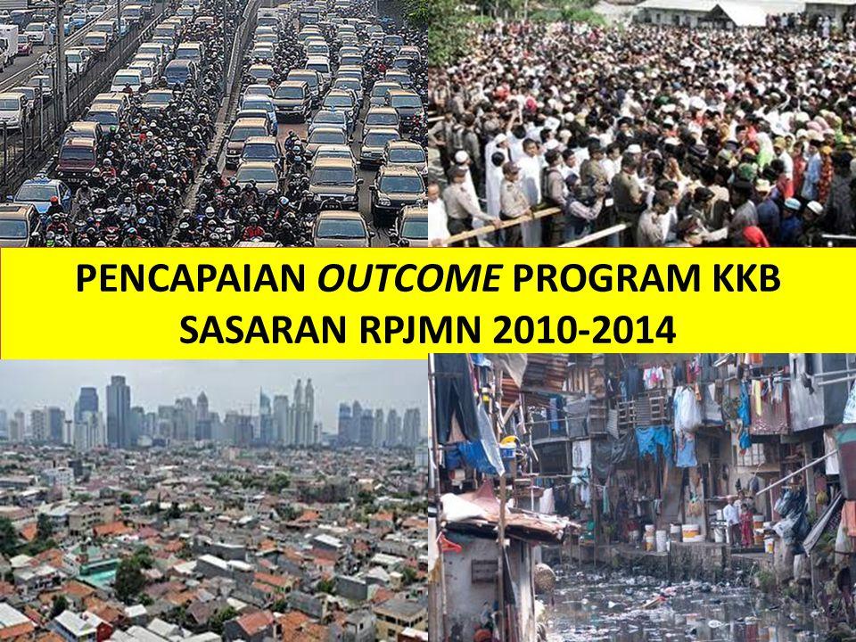 2 PENCAPAIAN OUTCOME PROGRAM KKB SASARAN RPJMN 2010-2014