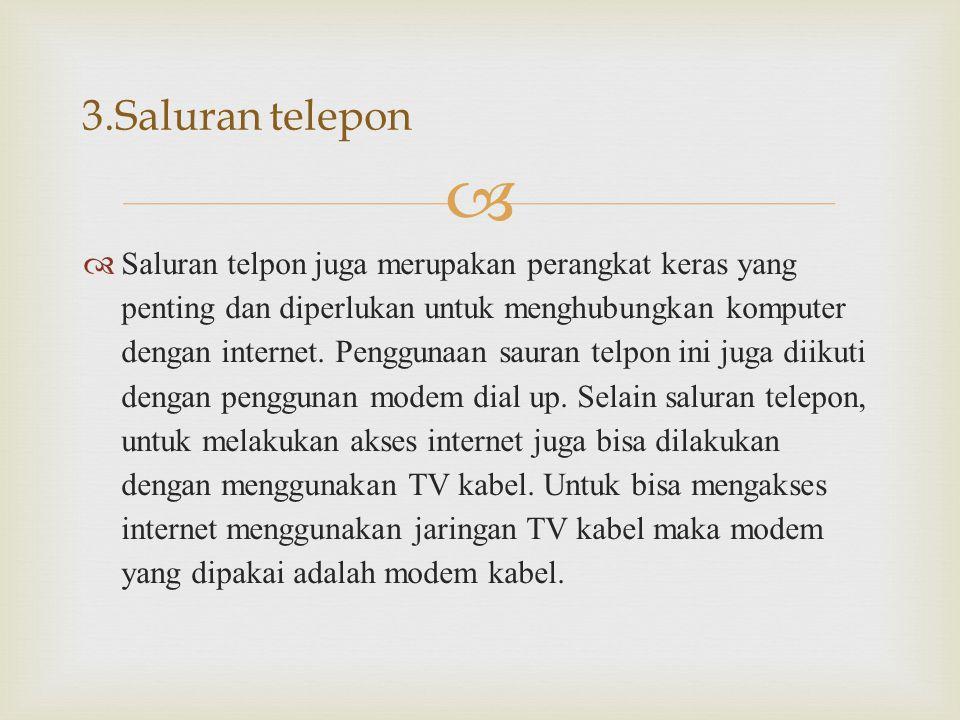   KONEKSI INTERNET DENGAN 3G (UMTS)  3G merupakan pengembangan teknologi GPRS dengan akses internet berkecepatan tinggi.