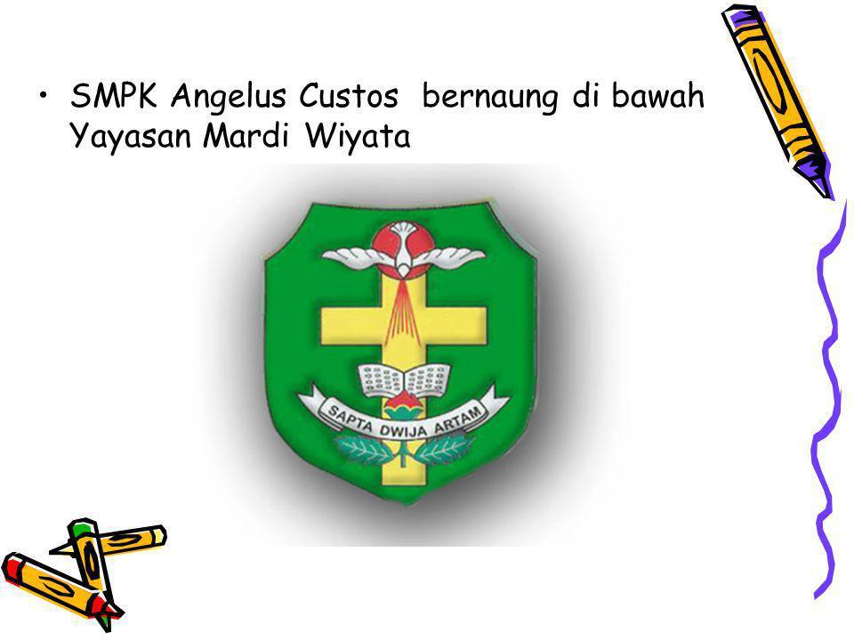SMPK Angelus Custos bernaung di bawah Yayasan Mardi Wiyata