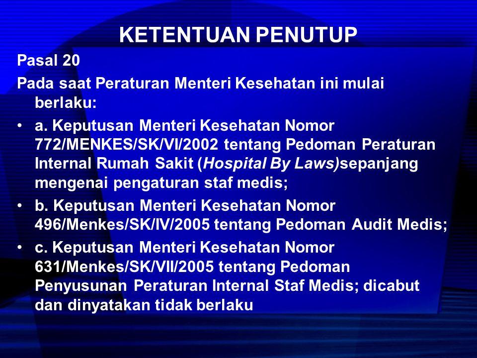  Komite medik bukan merupakan kumpulan atau himpunan kelompok staf medis / departemen klinik sebuah RS.