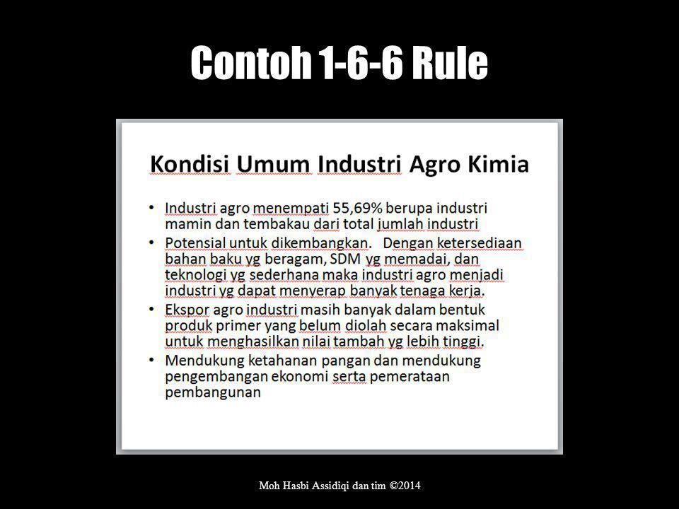 Contoh 1-6-6 Rule Moh Hasbi Assidiqi dan tim ©2014