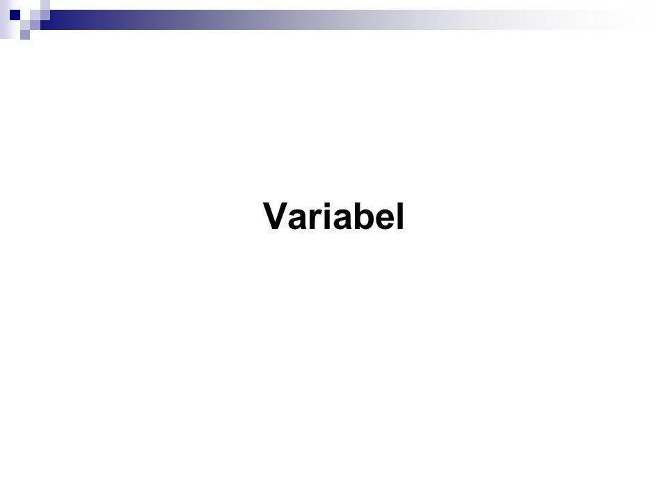 Aturan Pendefinisan Variabel Pengenal harus diawali dengan huruf (A..Z, a..z) atau karakter garis bawah ( _ ).