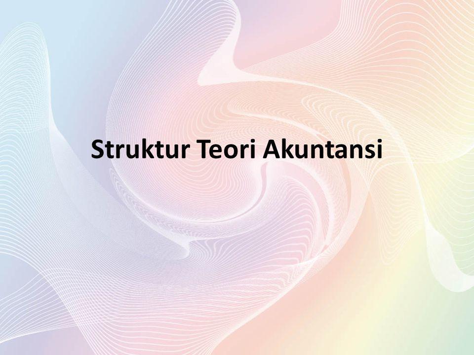 Elemen Struktur Teori Akuntansi
