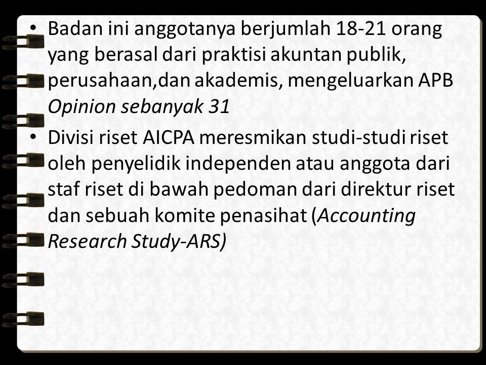 Badan ini anggotanya berjumlah 18-21 orang yang berasal dari praktisi akuntan publik, perusahaan,dan akademis, mengeluarkan APB Opinion sebanyak 31 Di