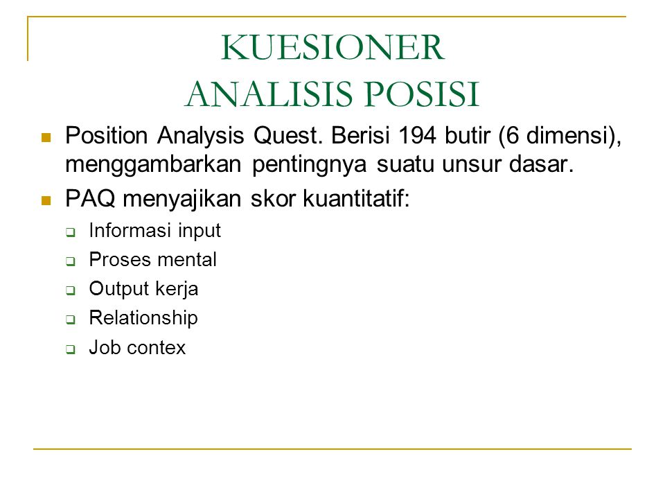 KUESIONER ANALISIS POSISI Position Analysis Quest.