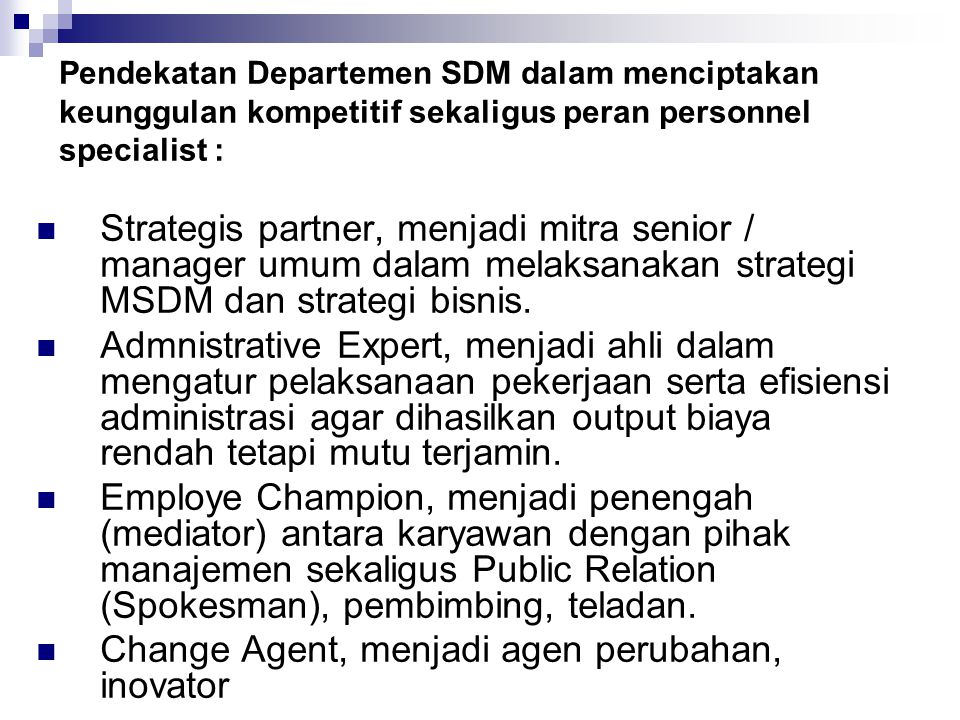 Fungsi Operatif SDM 1.Pengadaan SDM (Procurement) a.
