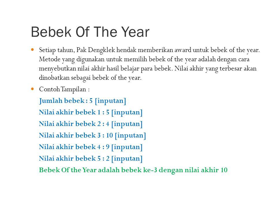 Bebek Of The Year Setiap tahun, Pak Dengklek hendak memberikan award untuk bebek of the year.