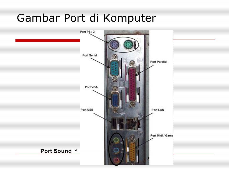TABEL MACAM-MACAM PORT FISIK DAN FNGSINYA NOJENIS PORTKeteranganFUNGSI 1Port PS / 2Port Serial Generasi ke 2 Menghubungkan Keybord dan mouse 2Port Serial (Com)Comunication digunakan juga untuk, modem, mouse 3Port Paralel (LPT) digunakan untuk printer 4Port VGAVideo Graphic Adapter Port ini dihubungkan ke layar monitor 5Port USBUniversal Serial Bus Printer, Mouse, Keyboaard, Flash disk, MP4 player, Kamera digital, Modem, Souncard USB, LAN USB, dan masih banyak lagi 6Port LANLocal Area Network Port ini digunakan untuk komunikasi antar komputer (jaringan komputer).