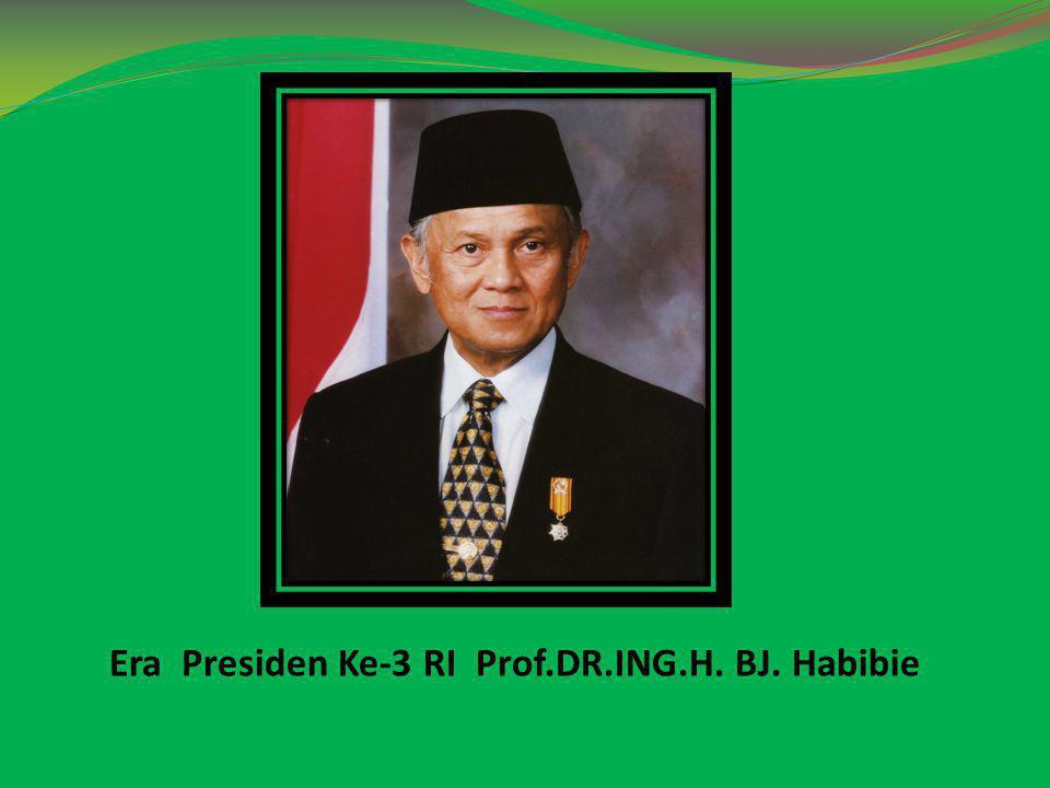 Era Reformasi Jilid I 1.Melanjutkan pemerintahan transisi sejak Soeharto mundur 2.Mempersiapkan pemilihan umum yang demokratis tahun 1999 3.Membentuk BPPN (Badan Penyelamatan Perbankan Nasional) untuk merestrukturisasi bank-bank yang tidak sehat.