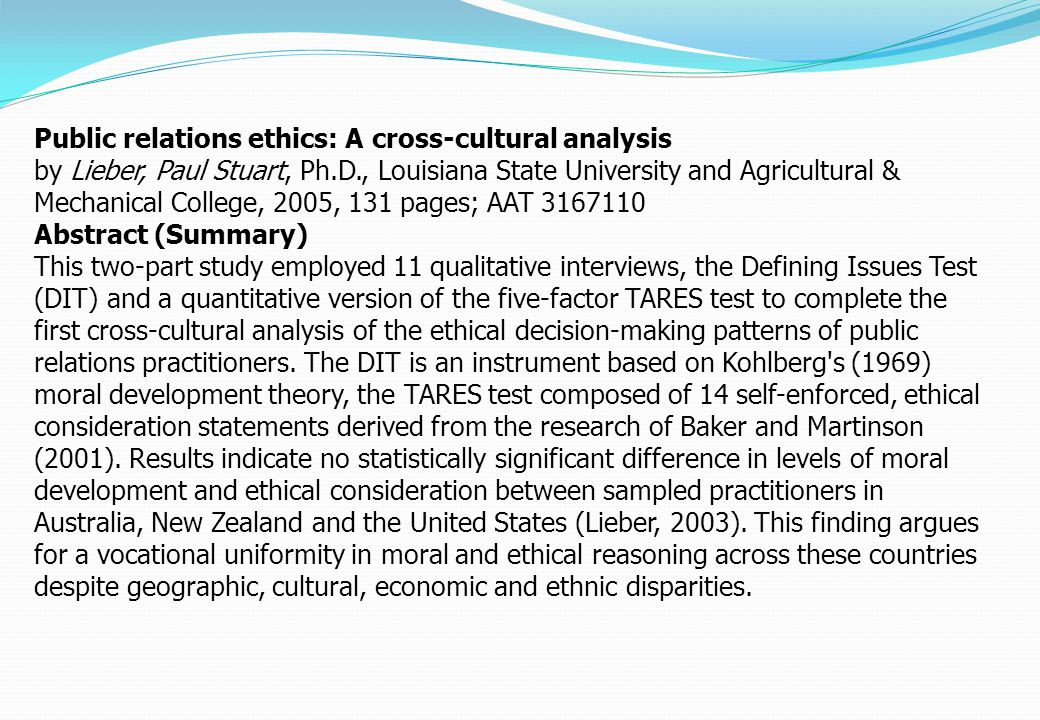 Public relations ethics: A cross-cultural analysis by Lieber, Paul Stuart, Ph.D., Louisiana State University and Agricultural & Mechanical College, 20
