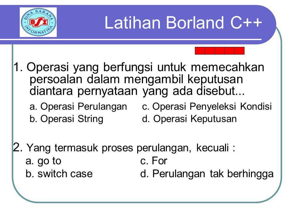 Latihan Borland C++ 1.