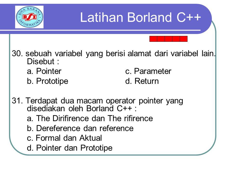 30.sebuah variabel yang berisi alamat dari variabel lain.